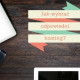 Jak wybrać odpowiedni hosting?